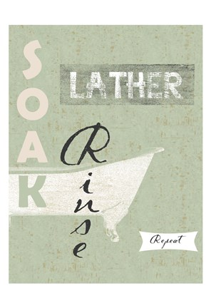 Framed Soak, Lather, Rinse, Repeat Print