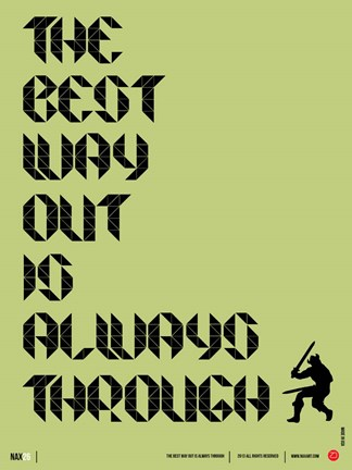 Framed Tha Best Way Out Print