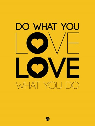 Framed Do What You Love What You Do 2 Print