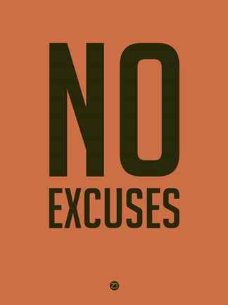 Framed No Excuses 3 Print