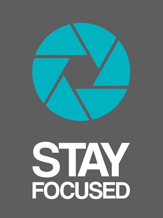 Framed Stay Focused Circle 4 Print