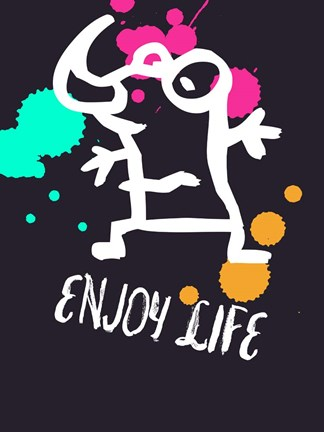Framed Enjoy Life 2 Print