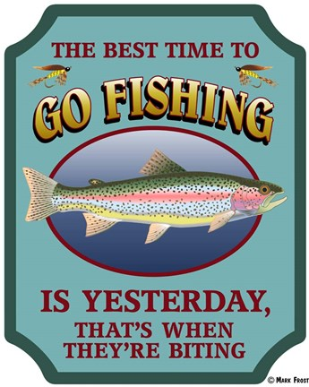 Framed Best Time To Go Fishing Print