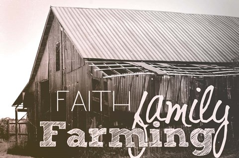 Framed Faith, Family, Farming Print