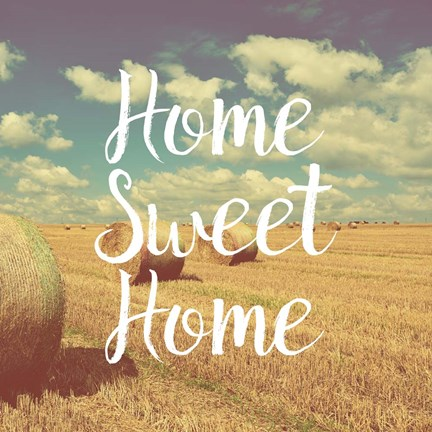 Framed Home Sweet Home Bales of Hay Print