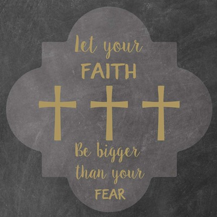 Framed Faith Bigger Than Your Fear Print