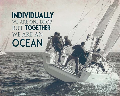 Framed Together We Are An Ocean - Sailing Team Grayscale Print