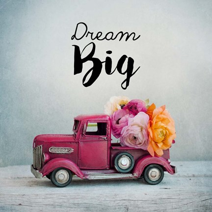 Framed Dream Big - Pink Truck and Flowers Print