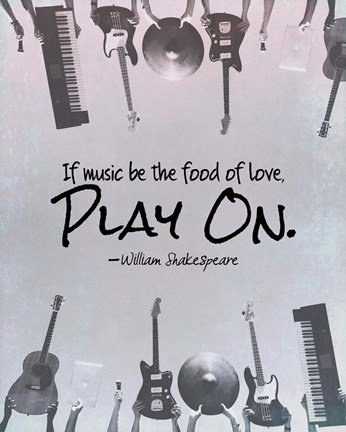 Framed If Music Be The Food Of Love Shakespeare Musical Instruments Print