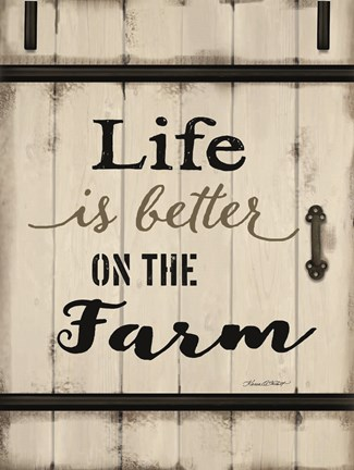 Framed Life is Better on the Farm Print