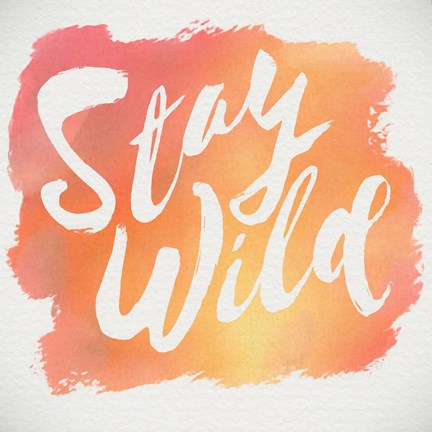 Framed Stay Wild Print