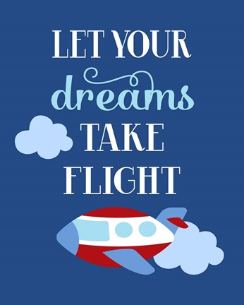 Framed Let Your Dreams Take Flight Print