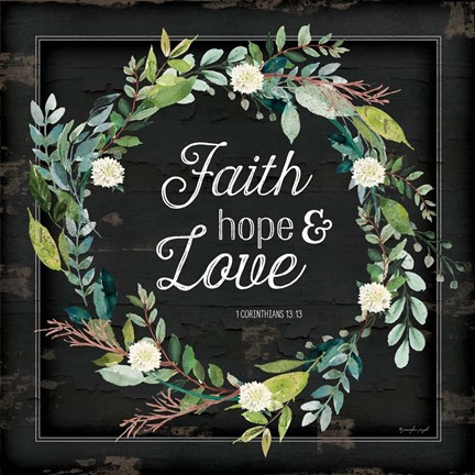 Framed Faith, Hope and Love Print